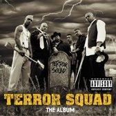 Terror Squad, The Album