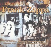 Frank Zappa Tribute Album: The Roots Of