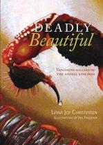 Deadly Beautiful: Vanishing killers of the animal kingdom