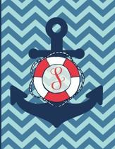 S: Monogram Initial S Notebook - 8.5'' x 11'' - 100 pages, college ruled - Nautical Chevron Anchor Journal