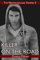 Killer on the Road: The Newfoundland Vampire Book II