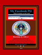 My Facebook_pq: Their Prejudice: On the Land: Racism is Alive