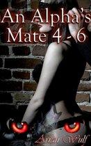 An Alpha's Mate 4 - 6