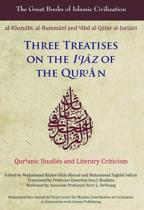 Three Treatises on the I'Jaz of the Qur'An