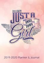 Just A Small Town Girl: 2019 - 2020 Calendars, Journal, Planners & Personal Organizers - Organization - Gifts for Texas Girls (Texans)