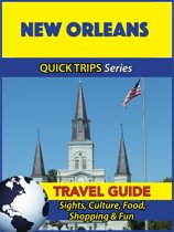 New Orleans Travel Guide (Quick Trips Series)