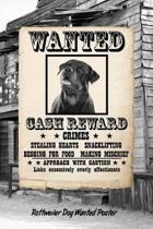 Rottweiler Dog Wanted Poster
