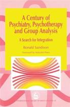 A Century of Psychiatry, Psychotherapy and Group Analysis