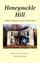Honeysuckle Hill