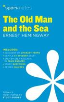 The Old Man and the Sea SparkNotes Literature Guide