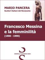 FRANCESCO MESSINA e la femminilità