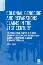 Colonial Genocide and Reparations Claims in the 21st Century