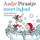Aadje Piraatje - Aadje Piraatje moet in bad