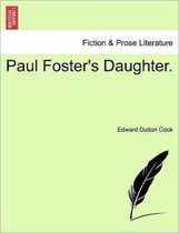 Paul Foster's Daughter.