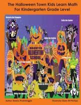 The Halloween Town Kids Learn Math, for Kindergarten Grade Level
