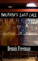 Brother's Last Call