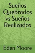 Sue�os Quebrados vs Sue�os Realizados