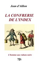 LA CONFRERIE DE L'INDEX