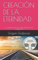Las Ense�anzas de Grigori Grabovoi Sobre Dios: Creaci�n de la Eternidad