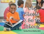 Why Should I Go to School?