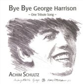 Bye Bye George Harrison: One Tribute Song