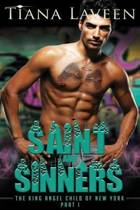 Saint and Sinners - The King Angel Child of New York - Part 1