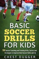 Basic Soccer Drills for Kids