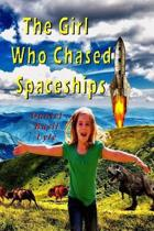 The Girl Who Chased Spaceships