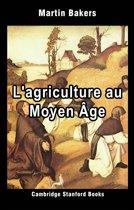 L'agriculture au Moyen Âge