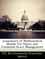 Assessment of Mathematical Models for Storm and Combined Sewer Management