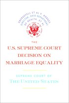 The U.S. Supreme Court Decision on Marriage Equality