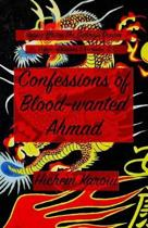 Confessions of Blood-Wanted Ahmad