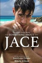 Something about Jace