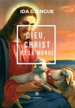 Dieu, Christ et le monde