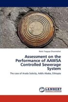 Assessment on the Performance of Aawsa Controlled Sewerage System