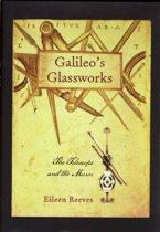 Galileo's Glassworks