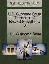 U.S. Supreme Court Transcript of Record Powell V. U S