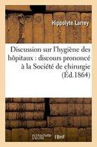 Discussion Sur l'Hygi ne Des H pitaux