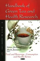Handbook of Green Tea & Health Research