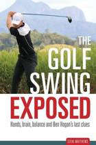 The Golf Swing Exposed