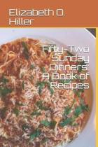 Fifty-two Sunday dinners