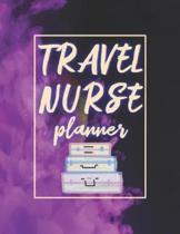 Travel Nurse Planner: 2020 Weekly Calendar