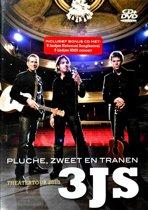 3JS - Pluche, Zweet En Tranen (Dvd+Cd)