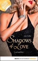 Lustwellen - Shadows of Love