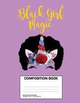 Black Girl Magic Composition Book