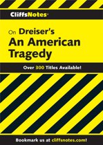 CliffsNotes on Dreiser's An American Tragedy