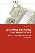 Commande Conjuguee d''un Robot Mobile