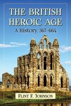 The British Heroic Age