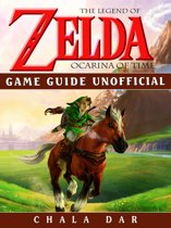 Legend of Zelda Ocarina of Time Game Guide Unofficial