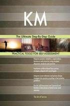 Km the Ultimate Step-By-Step Guide